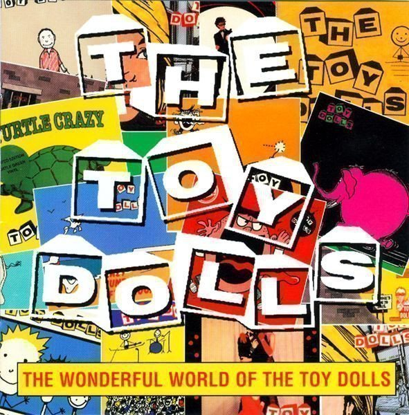 The Toy Dolls - The Wonderful World Of The Toy Dolls