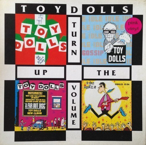 The Toy Dolls - Turn Up The Volume