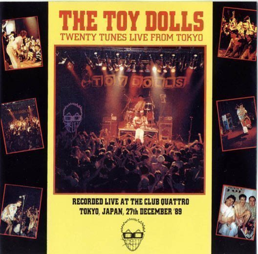 The Toy Dolls - Twenty Tunes Live From Tokyo