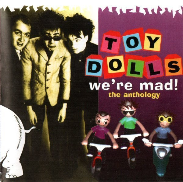 The Toy Dolls - We