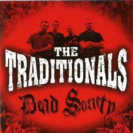 The Traditionals - Dead Society