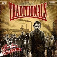 The Traditionals - Steel Town Anthems