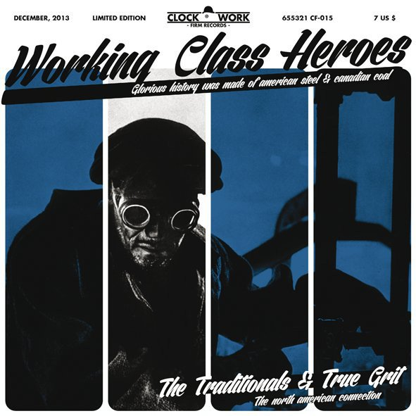 The Traditionals - Working Class Heroes