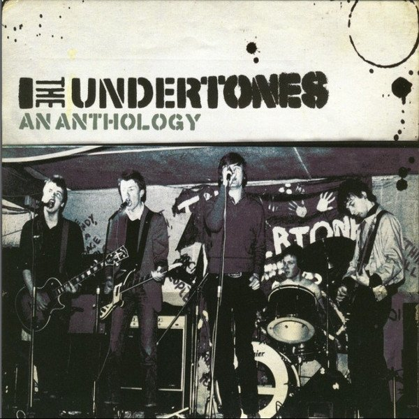 The Undertones - An Anthology