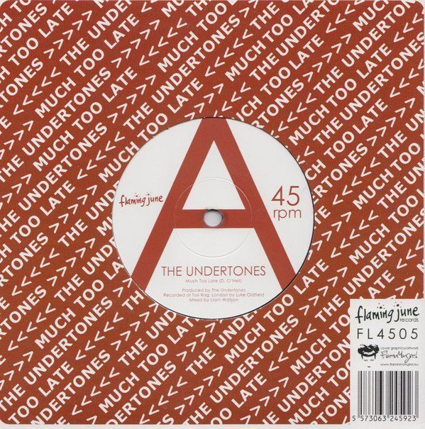 The Undertones - Much Too Late