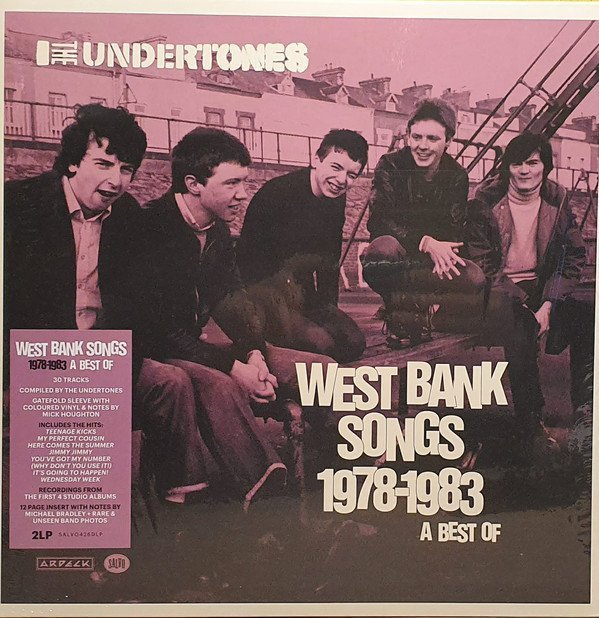 The Undertones - West Bank Songs 1978-1983 (A Best Of)