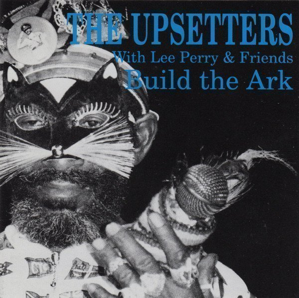 The Upsetters - Build The Ark