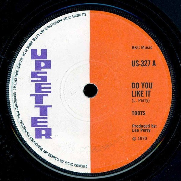 The Upsetters - Do You Like It / Touch Of Fire