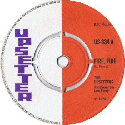 The Upsetters - Fire, Fire