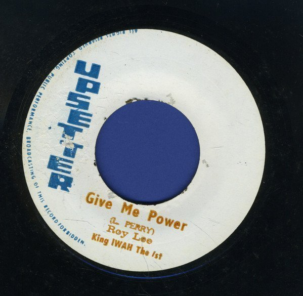 The Upsetters - Give Me Power / The Tackro