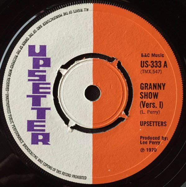 The Upsetters - Granny Show (Vers. I)