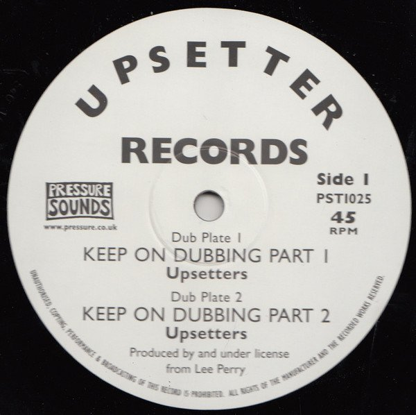 The Upsetters - Keep On Dubbing Part 1 / Keep On Dubbing Part 2 / Highway Riding Dub / Dub Thief Part 2