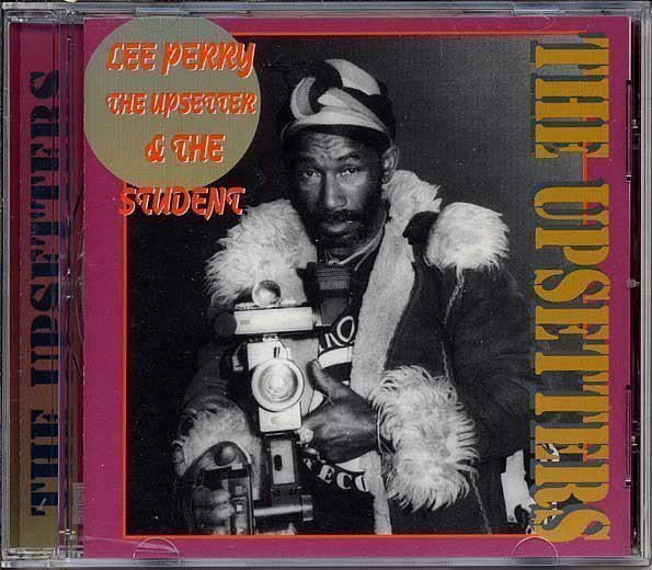 The Upsetters - Lee Perry The Upsetter & The Student