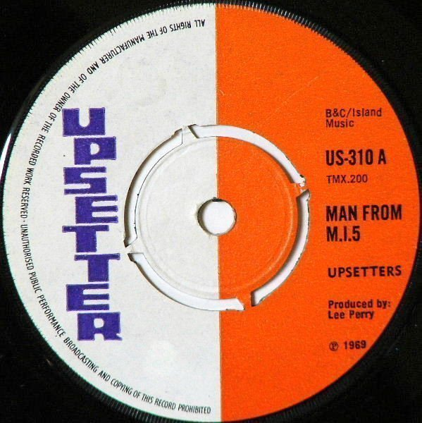 The Upsetters - Man From M.I.5 / Oh Lord