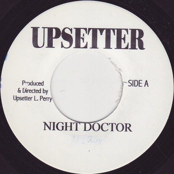 The Upsetters - Night Doctor / Medical Operation