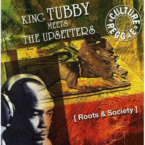 The Upsetters - Roots & Society