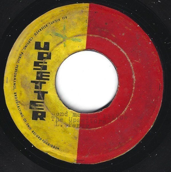 The Upsetters - Send Me The Pillow / Unknown
