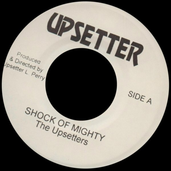 The Upsetters - Shocks Of Mighty / Earth Quake