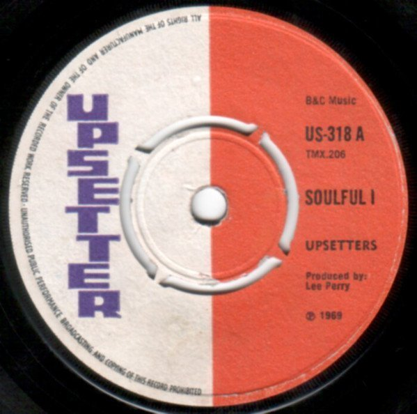 The Upsetters - Soulful I / No Bread And Butter
