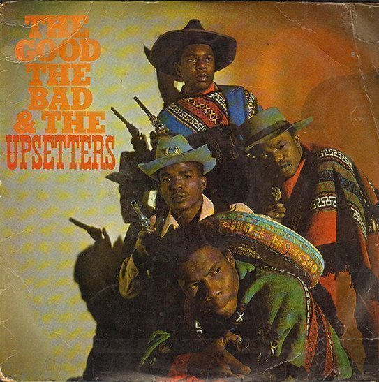 The Upsetters - The Good, The Bad And The Upsetters