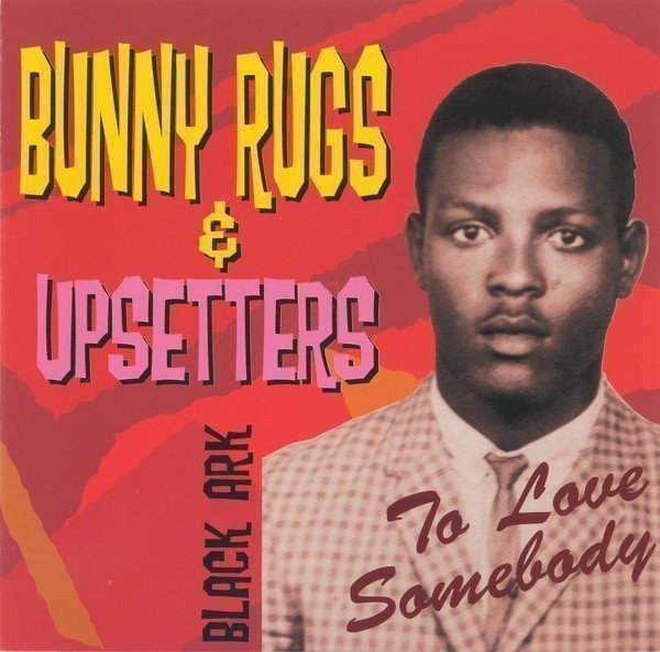 The Upsetters - To Love Somebody
