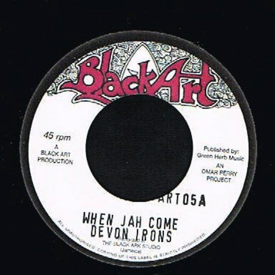 The Upsetters - When Jah Come / Iron Dub