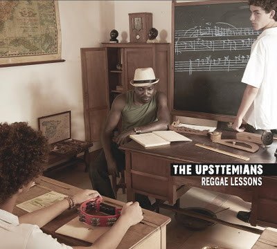 The Upsttemians - Reggae Lessons