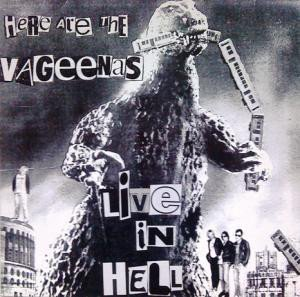 The Vageenas - Live In Hell
