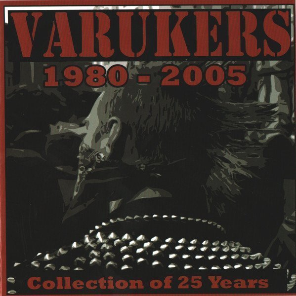 The Varukers - 1980-2005 : Collection Of 25 Years
