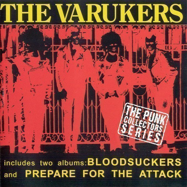 The Varukers - Bloodsuckers / Prepare For The Attack