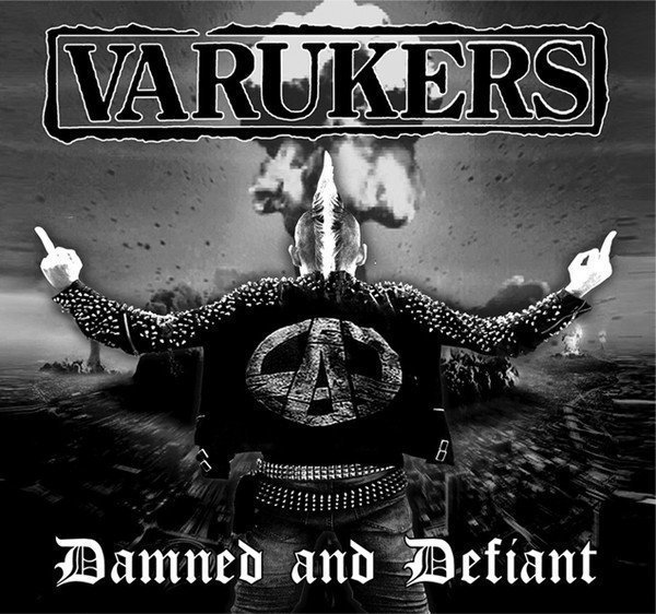 The Varukers - Damned And Defiant