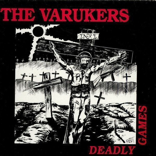 The Varukers - Deadly Games