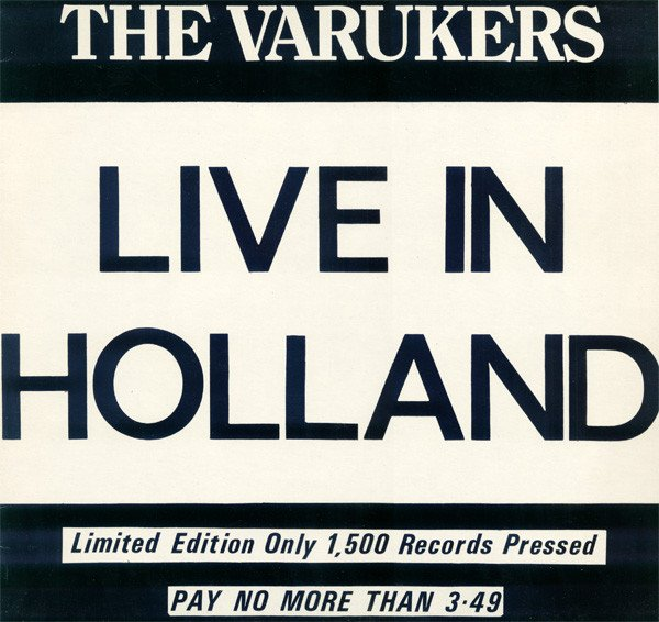 The Varukers - Live In Holland