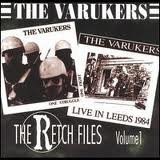 The Varukers - The Retch Files Volume 1
