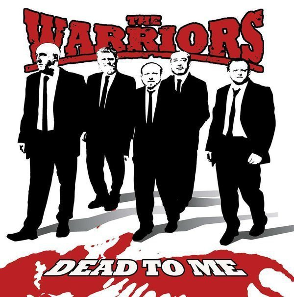 The Warriors - Dead To Me
