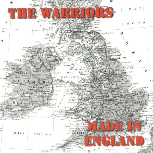 The Warriors - Made In England