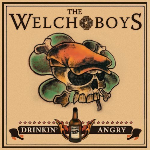 The Welch Boys - Drinkin