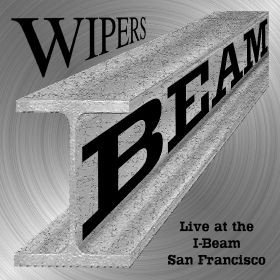 The Wipers - Live At The I-Beam San Francisco