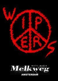 The Wipers - Live At The Melkweg