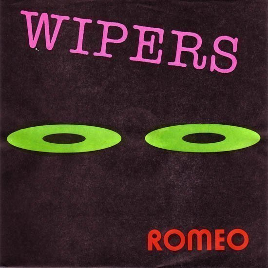 The Wipers - Romeo