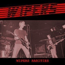 The Wipers - Wipers Rarities
