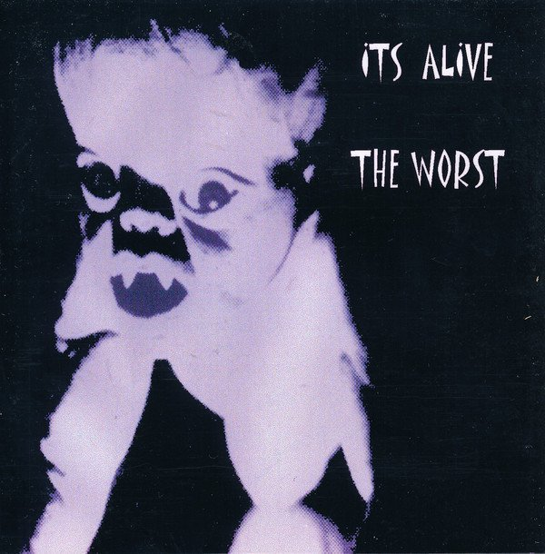 The Worst - Its Alive