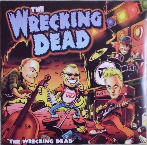 The Wrecking Dead - The Wrecking Dead