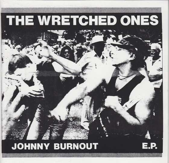 The Wretched Ones - Johnny Burnout E.P.