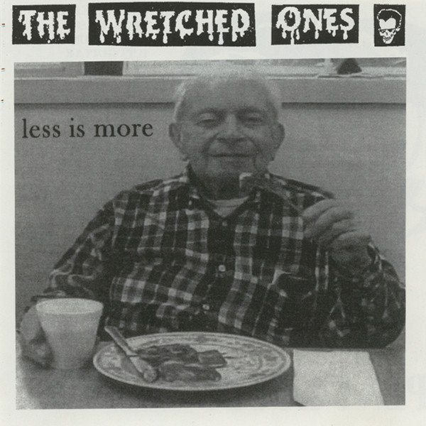 The Wretched Ones - Less Is More