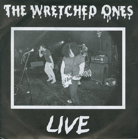 The Wretched Ones - Live
