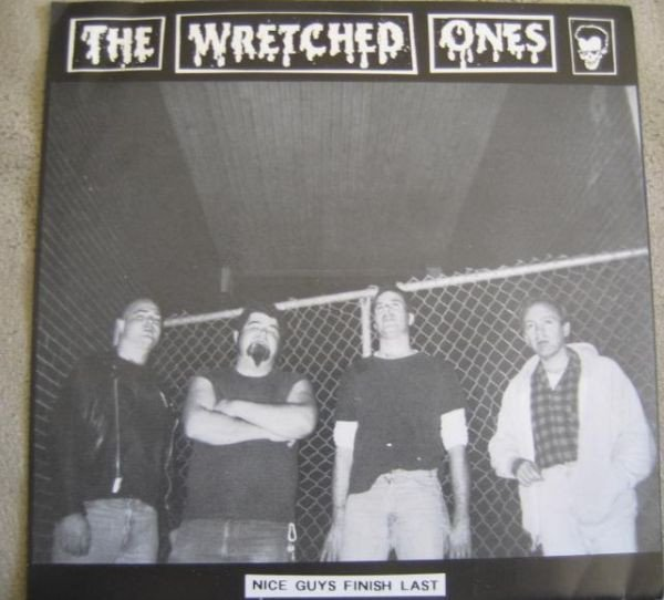 The Wretched Ones - Nice Guys Finish Last