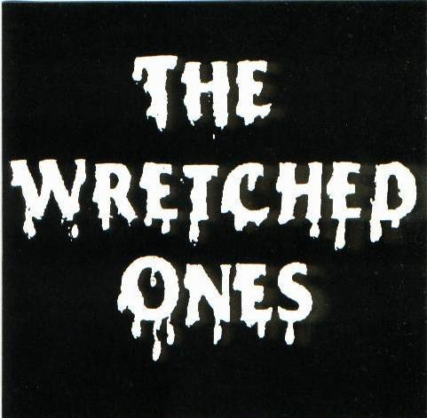 The Wretched Ones - The Wretched Ones