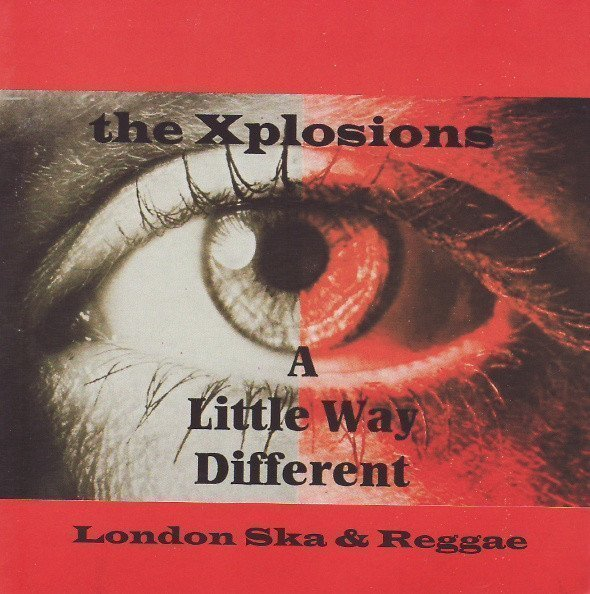 The Xplosions - A Little Way Different