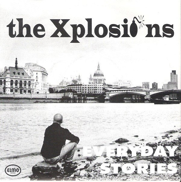 The Xplosions - Everyday Stories